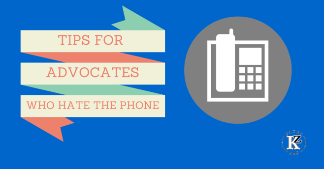 Tips for Advocates Who Hate Using the Phone