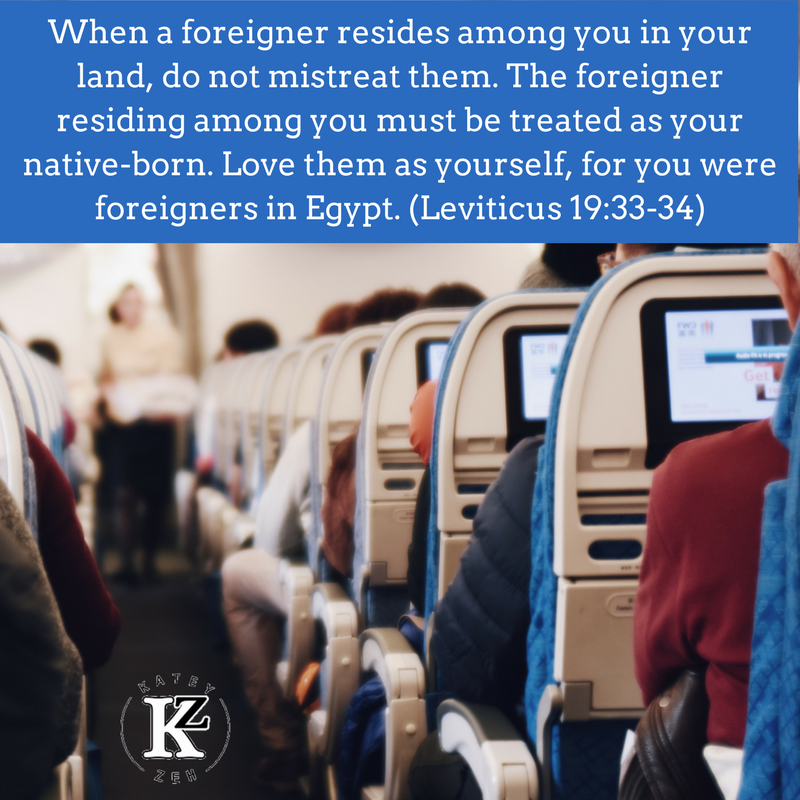 When a foreigner resides among you in your land, do not mistreat them. The foreigner residing among you must be treated as your native-born. Love them as yourself, for you were foreigners in Egypt. (Leviticus 19-33-3 (2).png